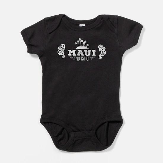 Maui No Ka Oi Baby Bodysuit