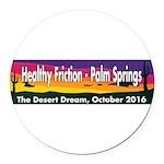 The Desert Dream in Palm Springs. Round Car Magnet