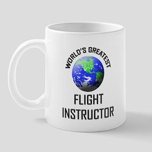 World's Greatest FLIGHT INSTRUCTOR Mug