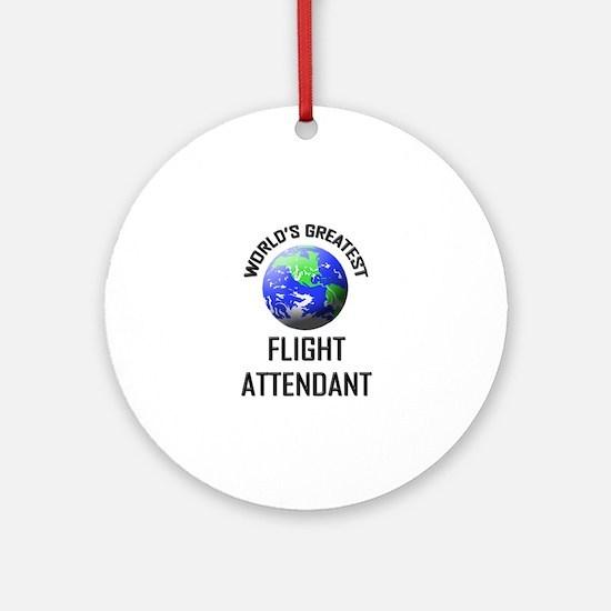 World's Greatest FLIGHT ATTENDANT Ornament (Round)