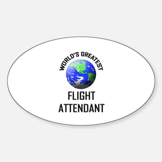 World's Greatest FLIGHT ATTENDANT Oval Decal