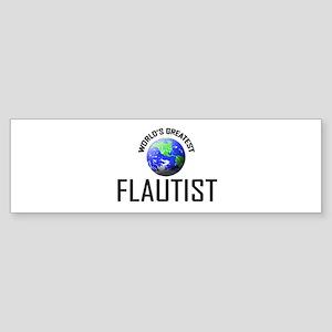 World's Greatest FLAUTIST Bumper Sticker