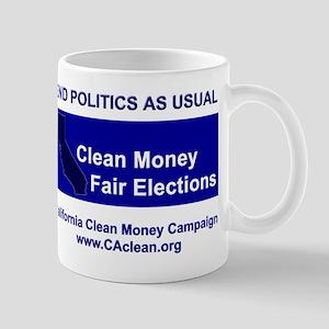 """End Politics As Usual"" Mug"