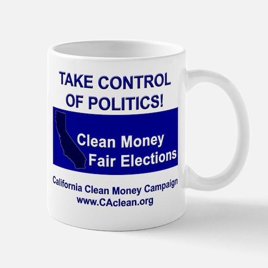 """Take Control of Politics"" Mug"