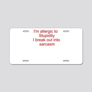Sarcasm T-Shirts Aluminum License Plate