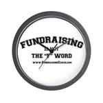 """Fundraising is not the """"F"""" Word Wall Clo"""