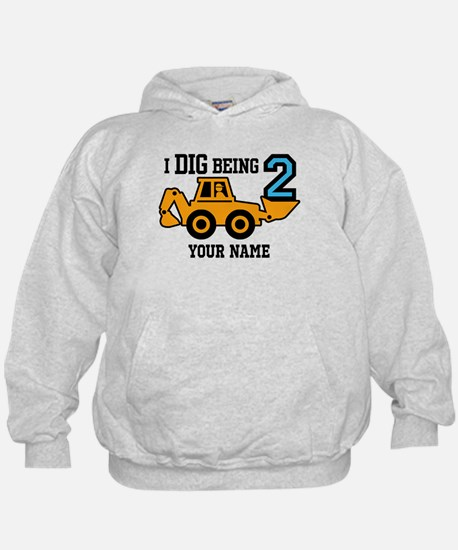 I Dig Being 2 Personalized Hoody