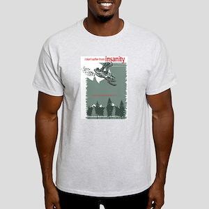 Insanity Light T-Shirt