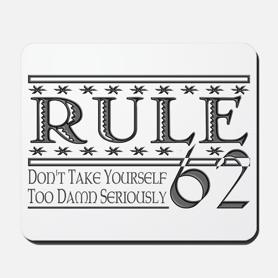 Rule 62 Alcoholism Saying Mousepad