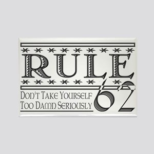 Rule 62 Alcoholism Saying Rectangle Magnet