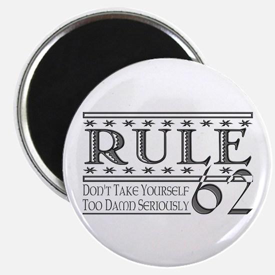 Rule 62 Alcoholism Saying Magnet