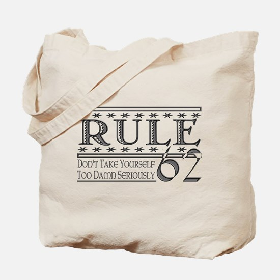 Rule 62 Alcoholism Saying Tote Bag