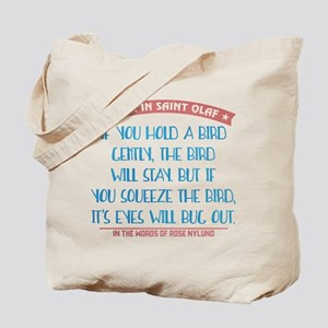 Hold a Bird Gently Tote Bag