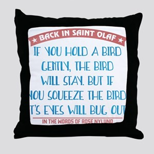 Hold a Bird Gently Throw Pillow