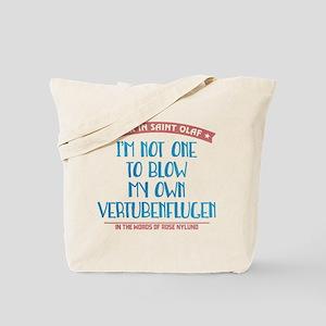 Blow My Own Vertubenflugen Tote Bag