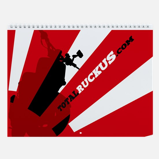 REPRINT for 2013 - TotalRuckus.com 2008 Calendar
