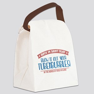 Blow It Out Your Tubenburbles Canvas Lunch Bag