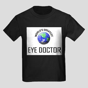 World's Greatest EYE DOCTOR Kids Dark T-Shirt