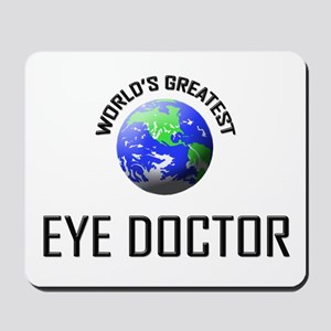 World's Greatest EYE DOCTOR Mousepad