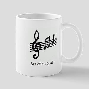 Part of my soul Mug