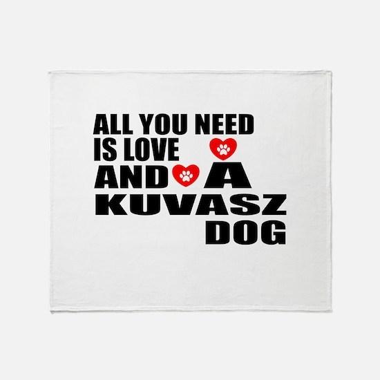 All You Need Is Love Kuvasz Dog Throw Blanket