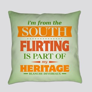 Flirting is Part of My Heritage Everyday Pillow