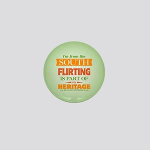Flirting is Part of My Heritage Mini Button