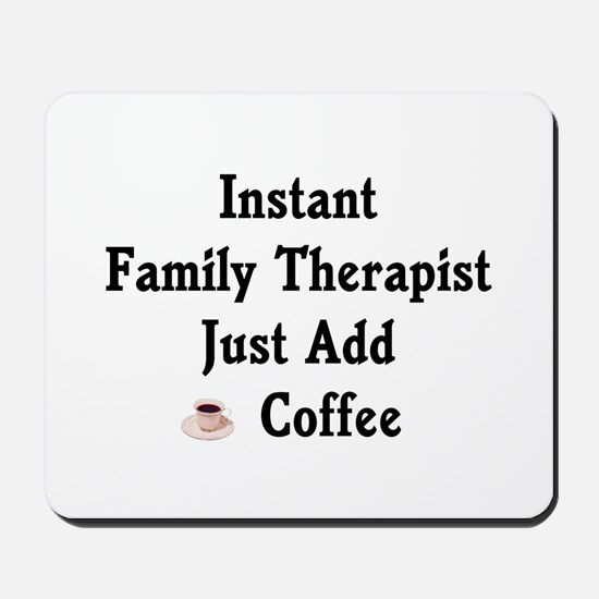 Family Therapist Mousepad