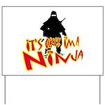 Ninja tshirts Yard Sign