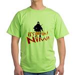 Ninja tshirts Green T-Shirt