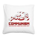 Communism, Destroying Liberties since 1917 Square