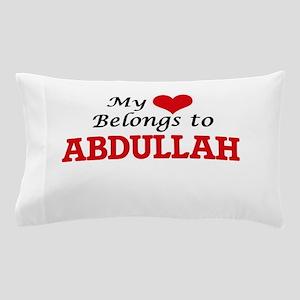 My heart belongs to Abdullah Pillow Case