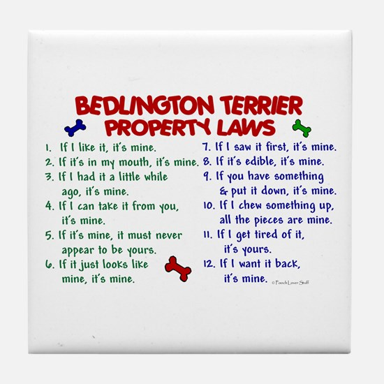 Bedlington Terrier Property Laws 2 Tile Coaster