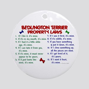 Bedlington Terrier Property Laws 2 Ornament (Round