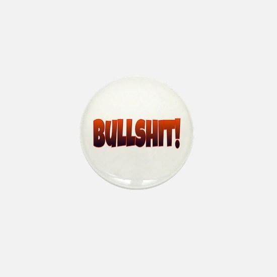 BULLSHIT! Mini Button