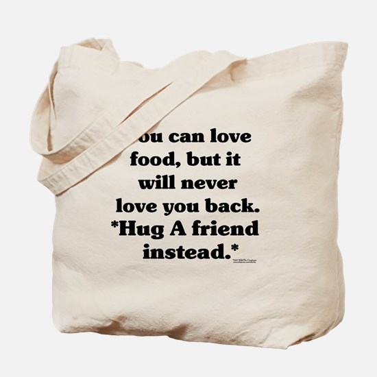Help for the Dieter  Tote Bag