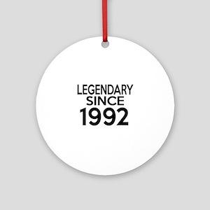 Legendary Since 1992 Round Ornament
