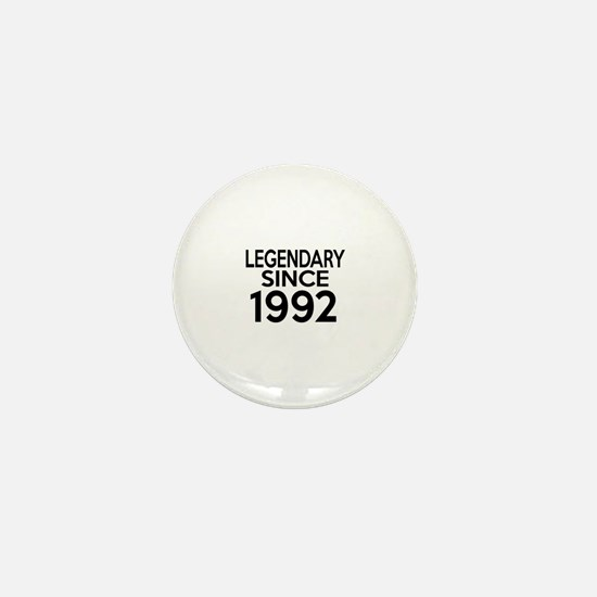 Legendary Since 1992 Mini Button