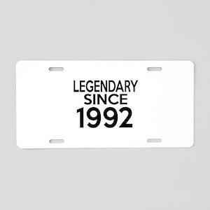 Legendary Since 1992 Aluminum License Plate