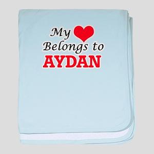 My heart belongs to Aydan baby blanket