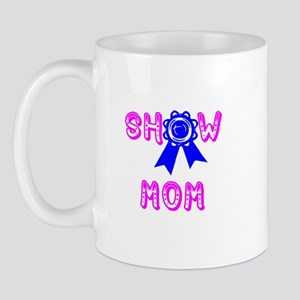 Show Mom Mug