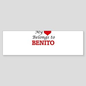 My heart belongs to Benito Bumper Sticker