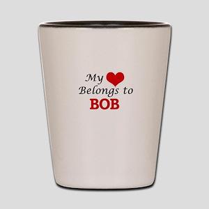 My heart belongs to Bob Shot Glass