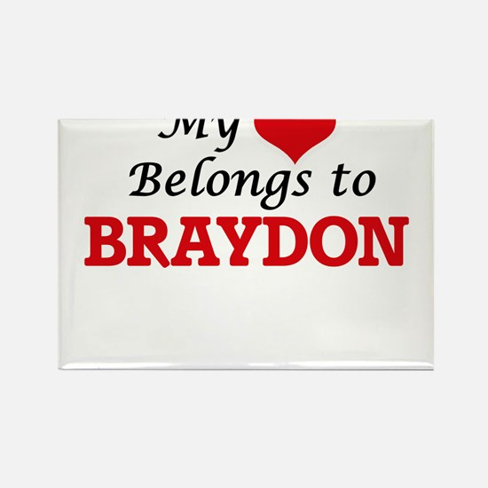 My heart belongs to Braydon Magnets