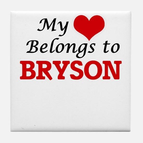 My heart belongs to Bryson Tile Coaster