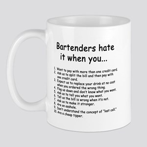 bartenders hate it Mugs