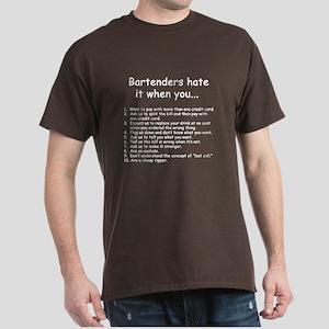 bartenders hate it white T-Shirt
