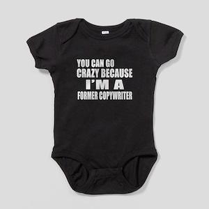 I Am Former copywriter Baby Bodysuit