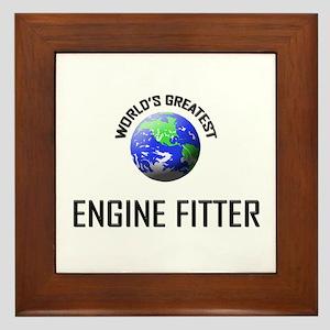 World's Greatest ENGINE FITTER Framed Tile