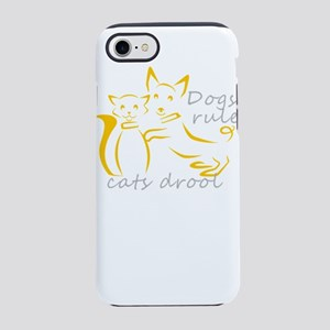dogs rule cats drool iPhone 8/7 Tough Case